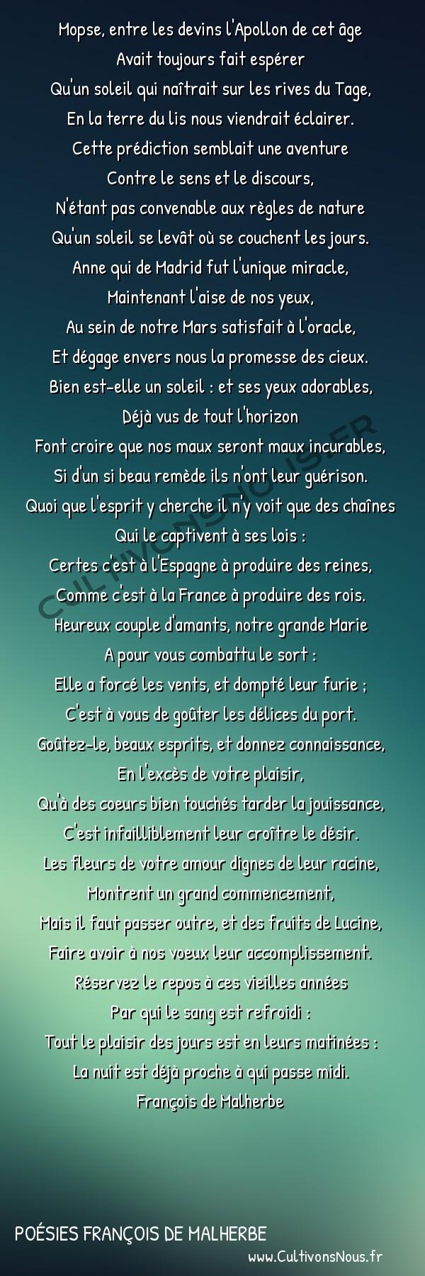 Poésies François de Malherbe - Poèmes - Sur le mariage du roi et de la reine -  Mopse, entre les devins l'Apollon de cet âge Avait toujours fait espérer