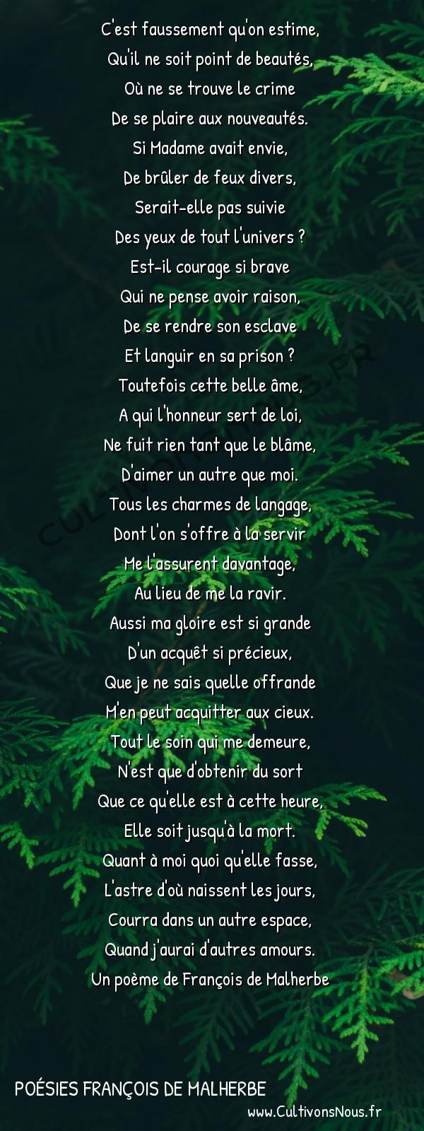 Poésies François de Malherbe - Poèmes - Plainte -  C'est faussement qu'on estime, Qu'il ne soit point de beautés,