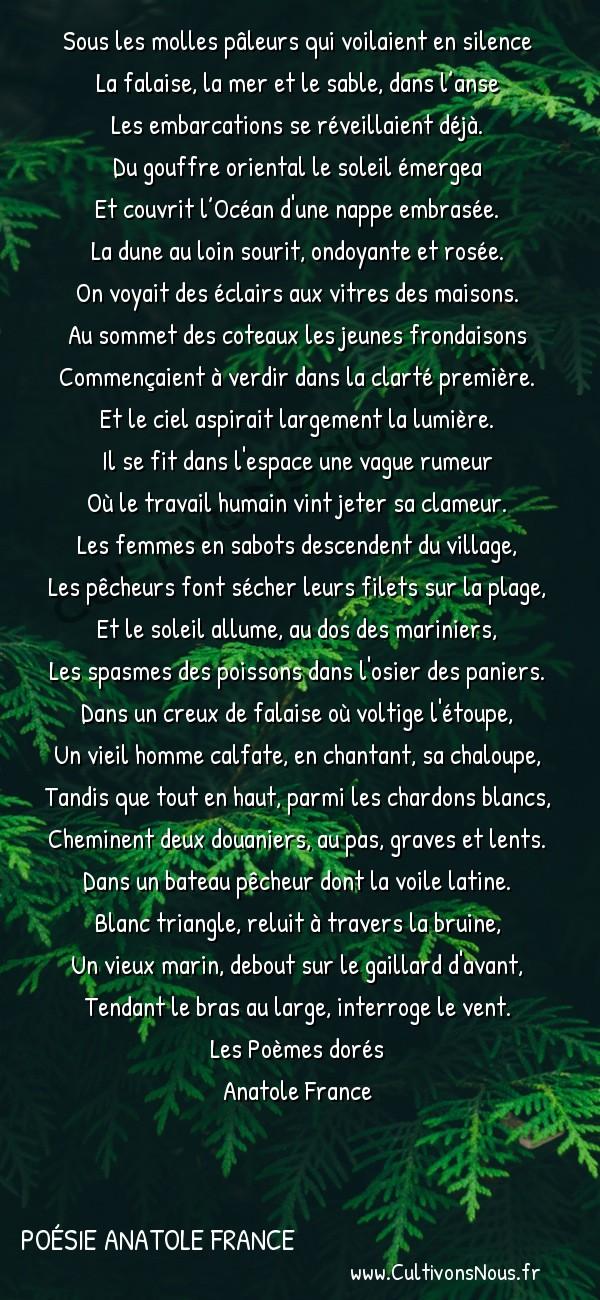 Poésie Anatole France - Les Poèmes dorés - Marine -  Sous les molles pâleurs qui voilaient en silence La falaise, la mer et le sable, dans l'anse