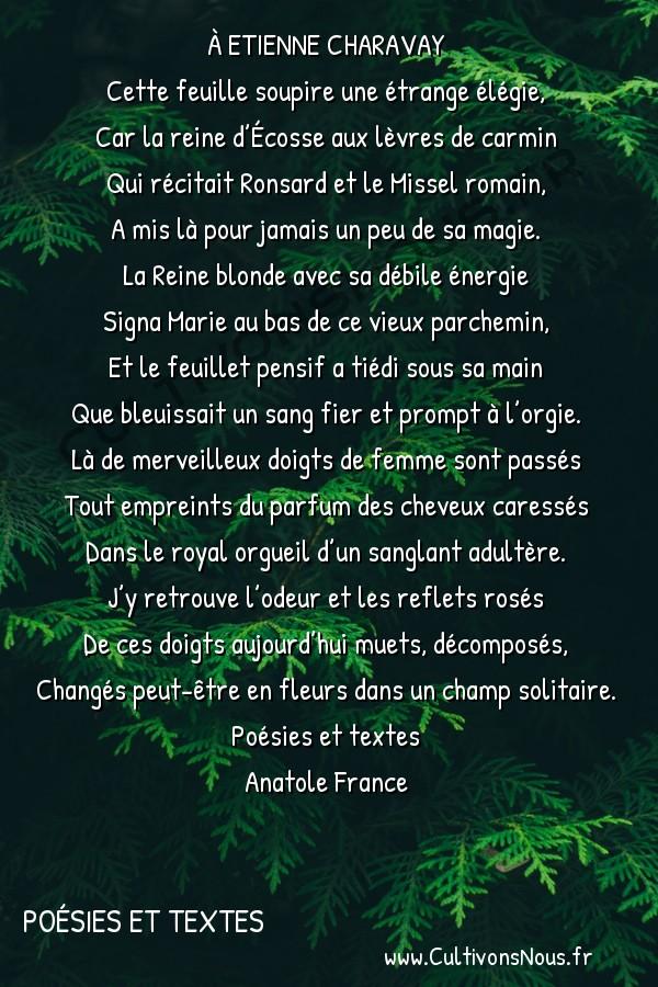 Poésie Anatole France - Poésies et textes - L'autographe -  À ETIENNE CHARAVAY Cette feuille soupire une étrange élégie,