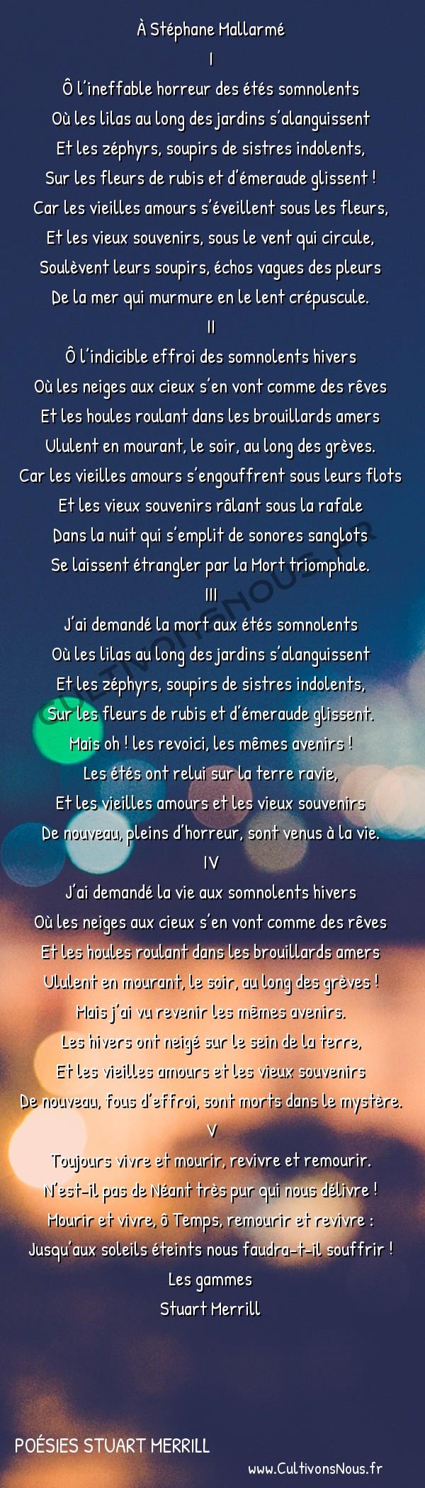 Poésies Stuart Merrill - Les gammes - Refrains mélancoliques -  À Stéphane Mallarmé I