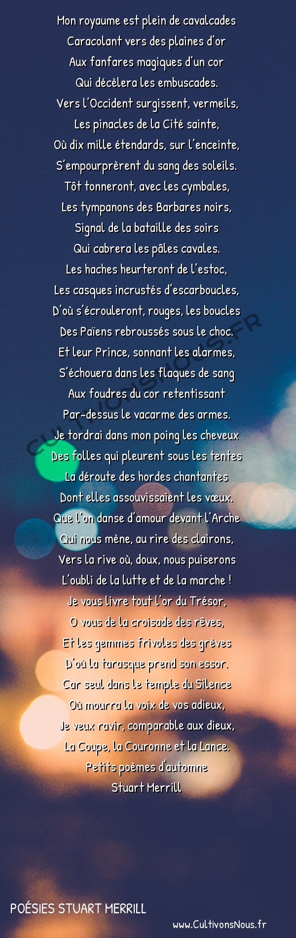 Poésies Stuart Merrill - Petits poèmes d'automne - Mon royaume est plein de cavalcades -  Mon royaume est plein de cavalcades Caracolant vers des plaines d'or