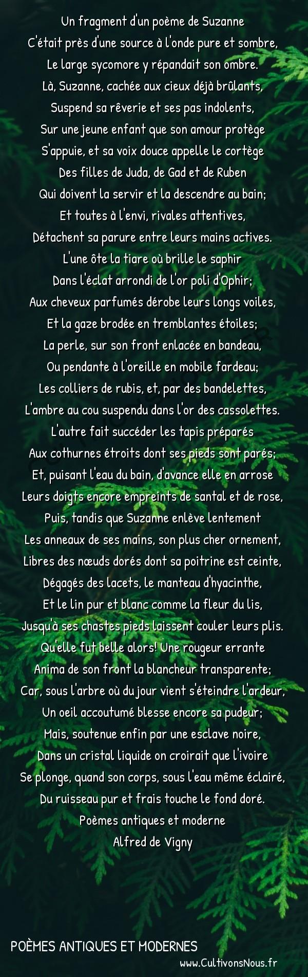 Poésie Alfred de Vigny - Poèmes antiques et modernes - Le Bain -  Un fragment d'un poème de Suzanne C'était près d'une source à l'onde pure et sombre,