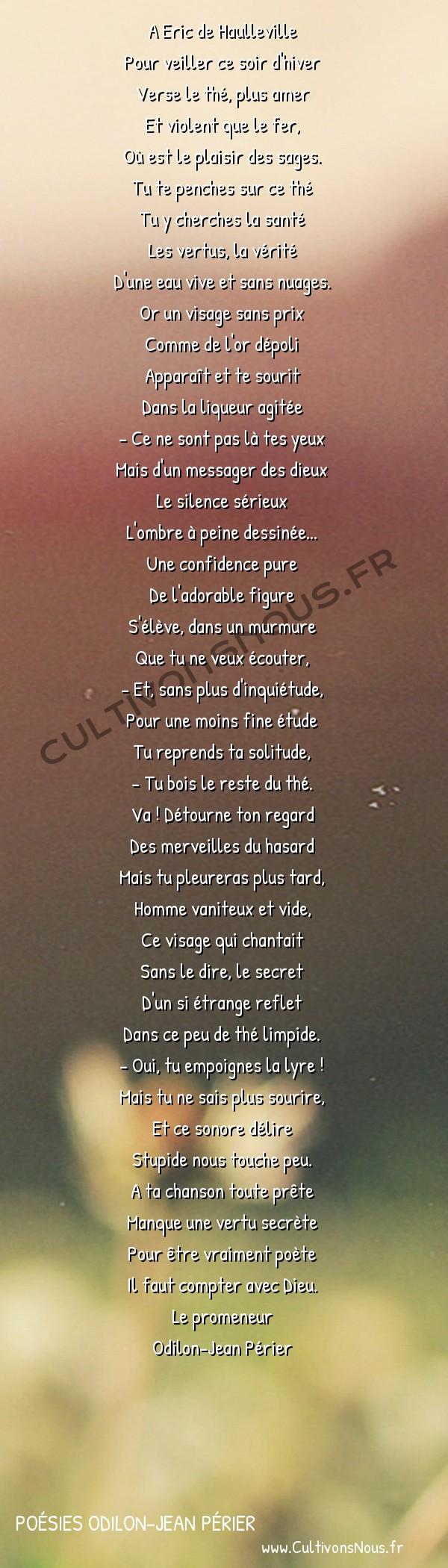 Poésies Odilon-Jean Périer - Le promeneur - Pour veiller ce soir d'hiver -  A Eric de Haulleville Pour veiller ce soir d'hiver