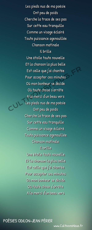 Poésies Odilon-Jean Périer - La maison de verre - Les pieds nus de ma poésie -  Les pieds nus de ma poésie Ont peu de poids