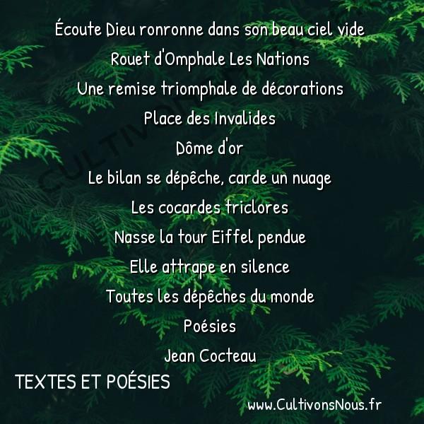 Poésies Jean Cocteau - Textes et poésies - Place des Invalides -  Écoute Dieu ronronne dans son beau ciel vide Rouet d'Omphale Les Nations