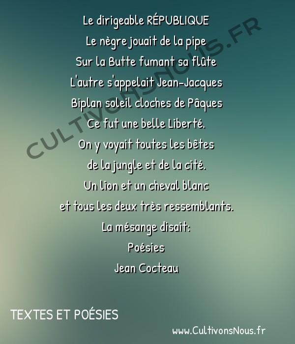 Poésies Jean Cocteau - Textes et poésies - Portrait d'Henri Rousseau -  Le dirigeable RÉPUBLIQUE Le nègre jouait de la pipe