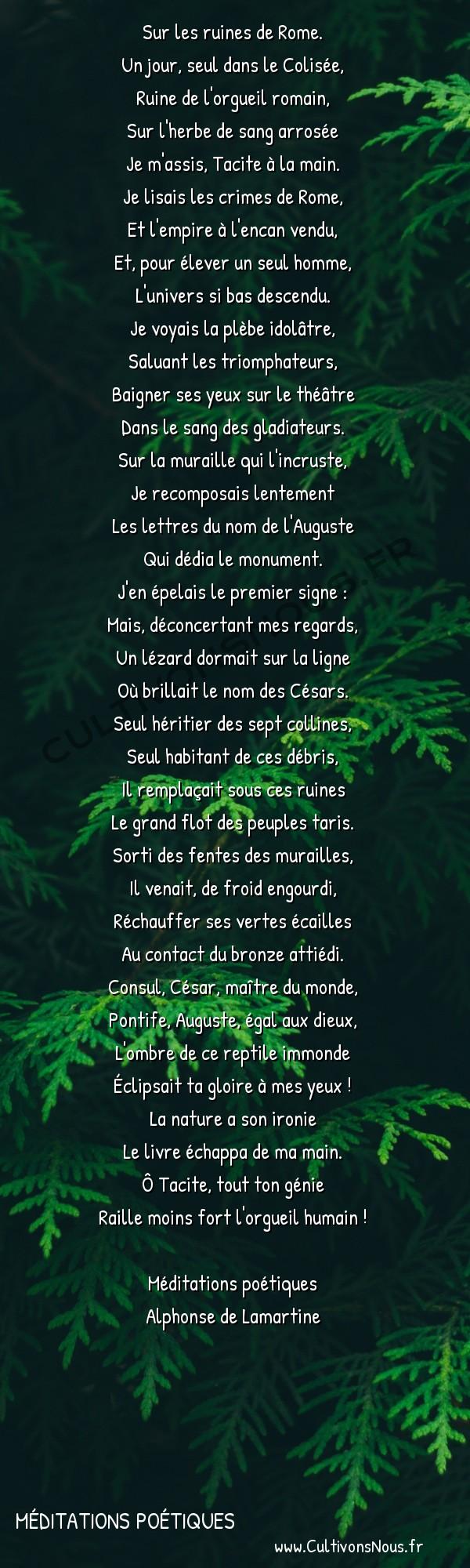 Poésie Alphonse de Lamartine - Méditations poétiques - Le lézard -  Sur les ruines de Rome. Un jour, seul dans le Colisée,