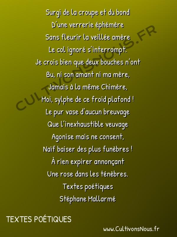 Poésie Stéphane Mallarmé - Textes poétiques - Surgi de la croupe -  Surgi de la croupe et du bond D'une verrerie éphémère