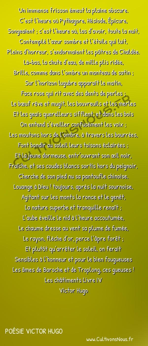 Poésie Victor Hugo - Les châtiments Livre IV - Aube -  Un immense frisson émeut la plaine obscure. C'est l'heure où Pythagore, Hésiode, Épicure,