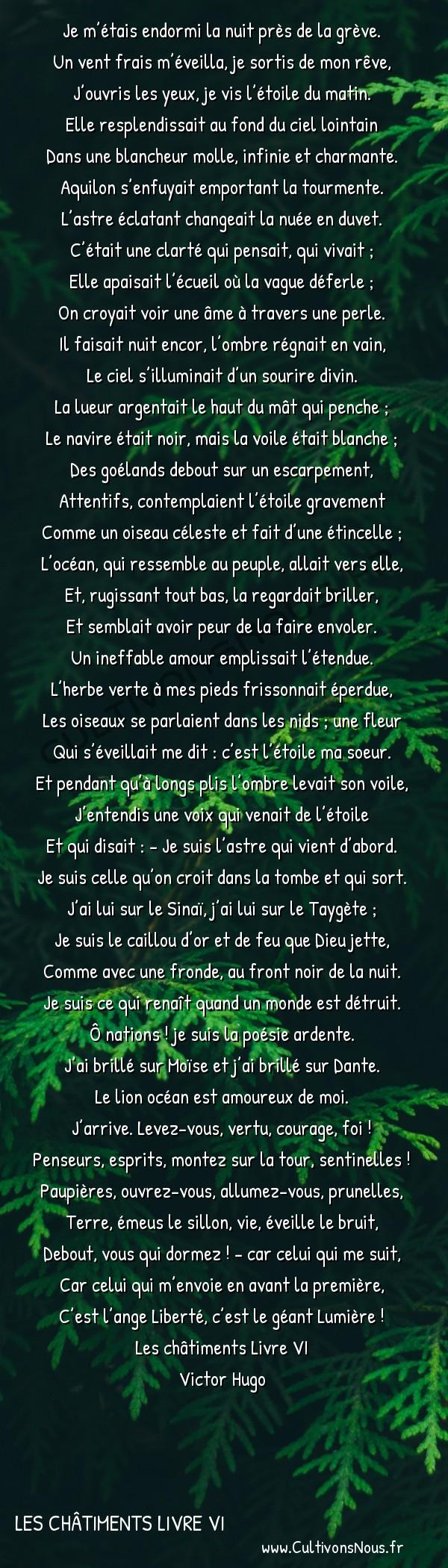 Poésie Victor Hugo - Les châtiments Livre VI - Stella -  Je m'étais endormi la nuit près de la grève. Un vent frais m'éveilla, je sortis de mon rêve,