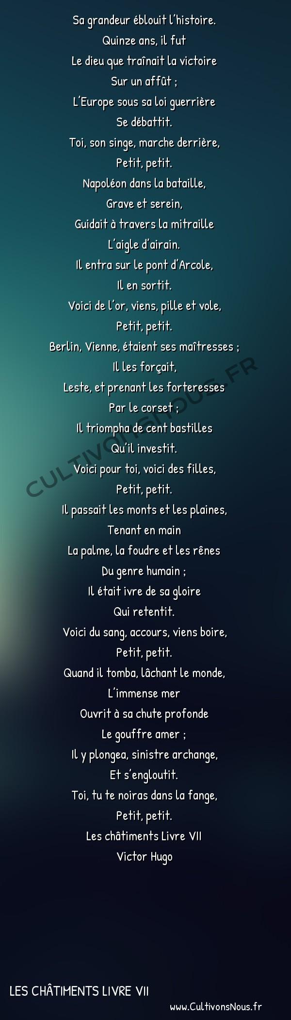 Poésie Victor Hugo - Les châtiments Livre VII - Chanson -  Sa grandeur éblouit l'histoire. Quinze ans, il fut