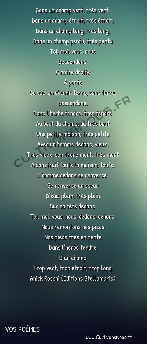 Poésies contemporaines - Vos poémes - L'herbe tendre -  Dans un champ vert, très vert, Dans un champ étroit, très étroit,