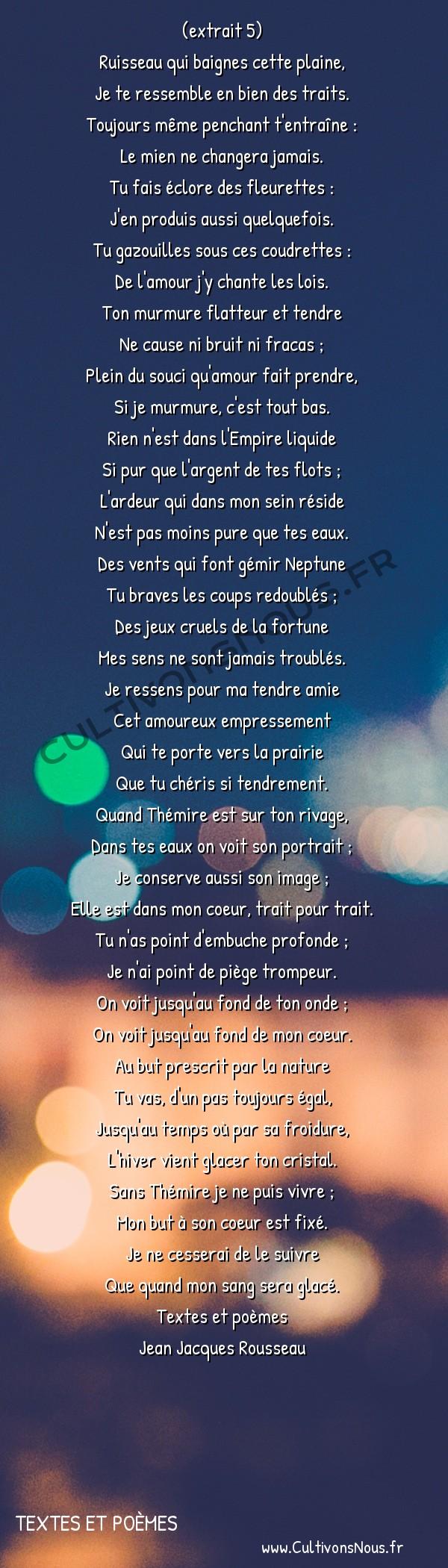 Poésie Jean Jacques Rousseau - textes et poèmes - Les consolations des misères de ma vie -  (extrait 5) Ruisseau qui baignes cette plaine,
