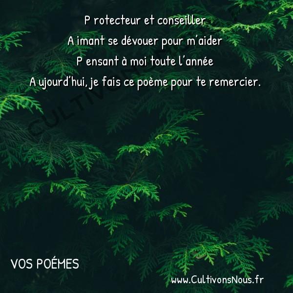 Poésies contemporaines - Vos poémes - Protecteur et conseiller -   P rotecteur et conseiller A imant se dévouer pour m'aider