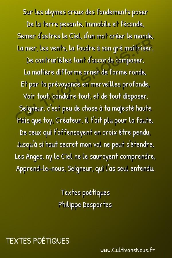 Poésie Philippe Desportes - Textes poétiques - Sur les abysmes creux des fondements poser -  Sur les abymes creux des fondements poser De la terre pesante, immobile et féconde,