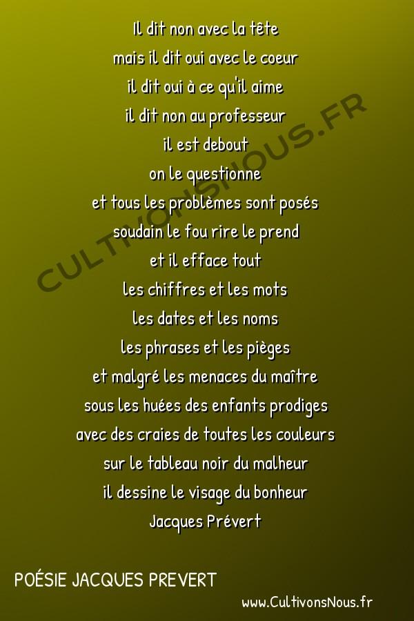 Poésie Jacques Prevert - le cancre -   Il dit non avec la tête mais il dit oui avec le coeur