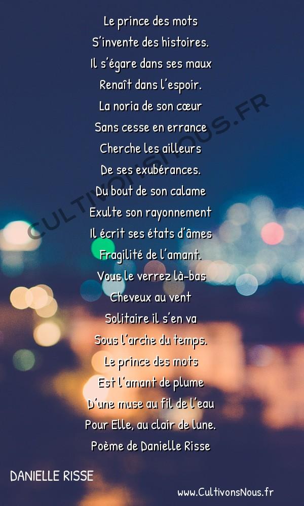 Poésies contemporaines - Danielle Risse - L'arche du temps -  Le prince des mots S'invente des histoires.