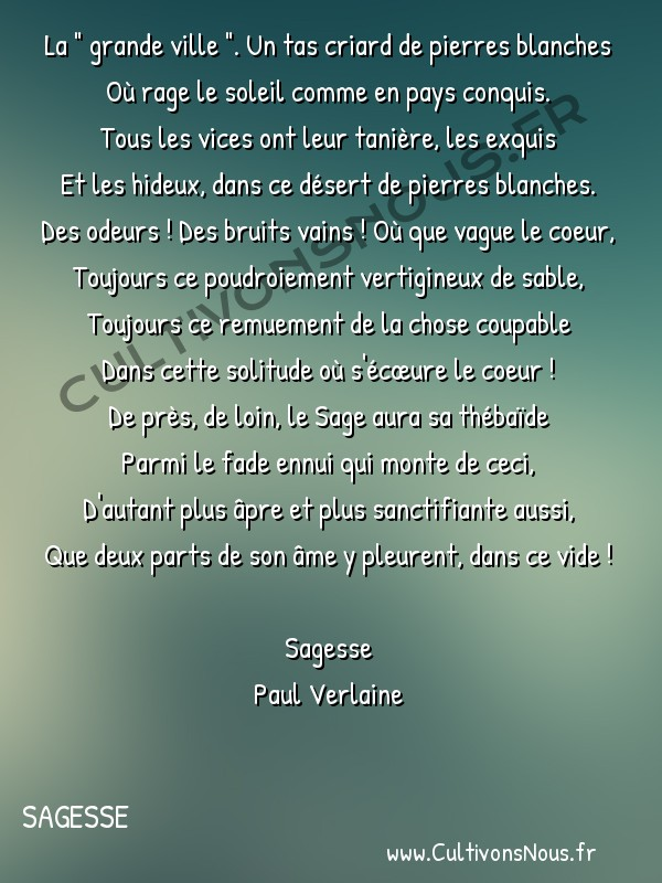 Poésie Paul Verlaine - Sagesse - La grande ville -  La
