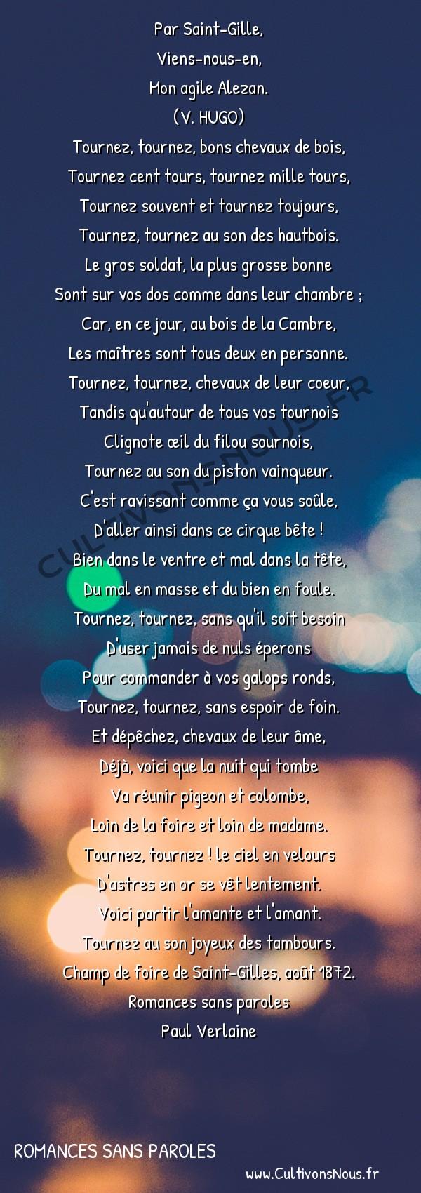 Poésie Paul Verlaine - Romances sans paroles - Chevaux de bois -  Par Saint-Gille, Viens-nous-en,