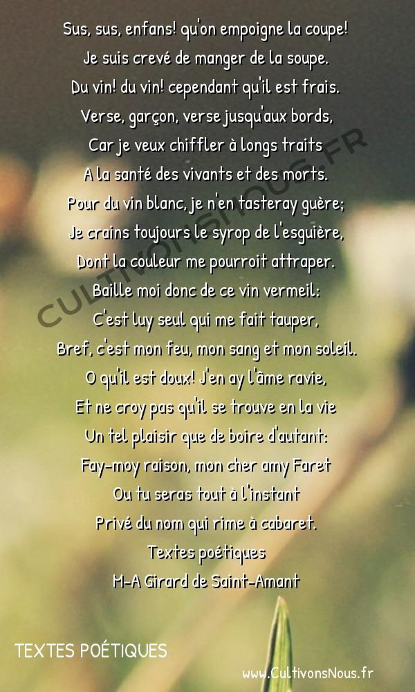 Poésie M-A Girard de Saint-Amant - Textes poétiques - Orgye -  Sus, sus, enfans! qu'on empoigne la coupe! Je suis crevé de manger de la soupe.