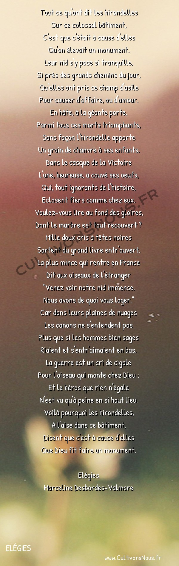 Poésie Marceline Desbordes-Valmore - Elégies - Un arc de triomphe -  Tout ce qu'ont dit les hirondelles Sur ce colossal bâtiment,