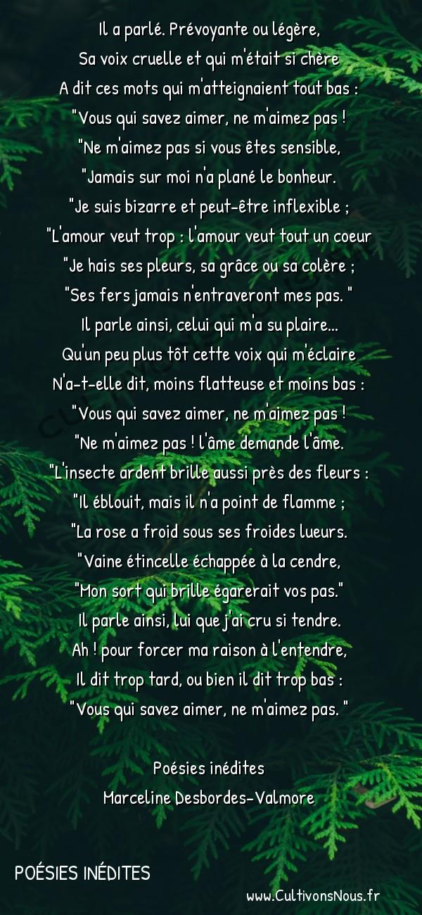 Poésie Marceline Desbordes-Valmore - Poésies inédites - Trop tard -  Il a parlé. Prévoyante ou légère, Sa voix cruelle et qui m'était si chère