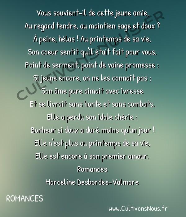 Poésie Marceline Desbordes-Valmore - Romances - Le premier amour -  Vous souvient-il de cette jeune amie, Au regard tendre, au maintien sage et doux ?