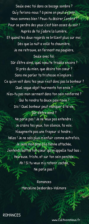 Poésie Marceline Desbordes-Valmore - Romances - Le soir -  Seule avec toi dans ce bocage sombre ? Qu'y ferions-nous ? à peine on peut s'y voir.