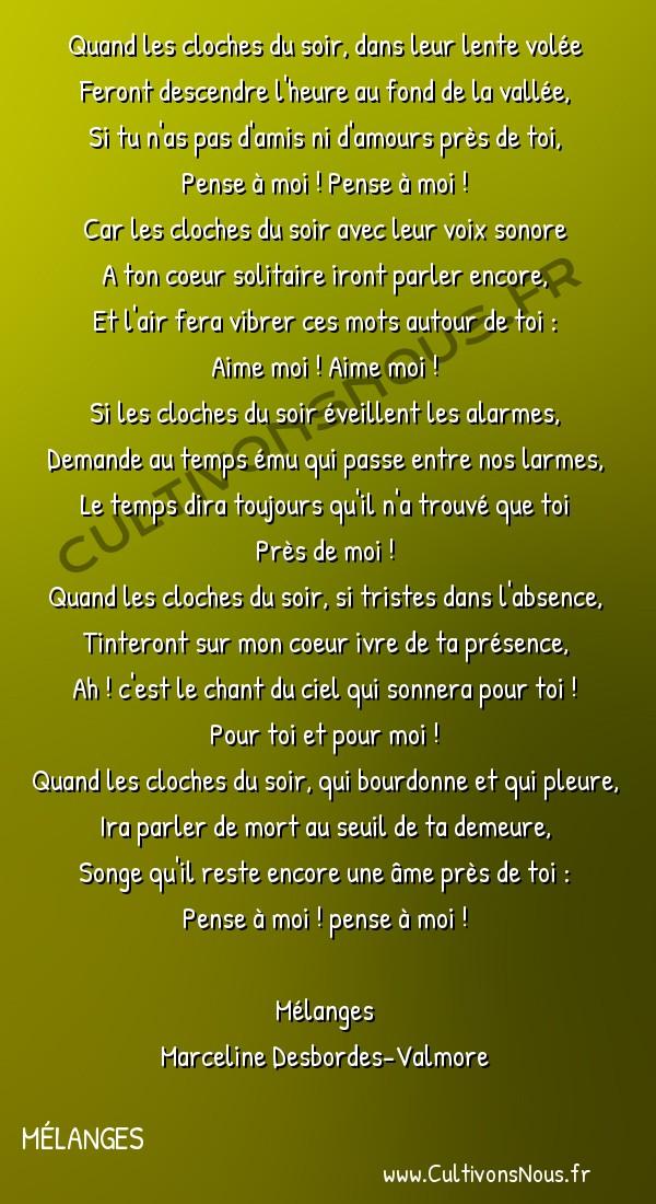 Poésie Marceline Desbordes-Valmore - Mélanges - Les cloches du soir -  Quand les cloches du soir, dans leur lente volée Feront descendre l'heure au fond de la vallée,