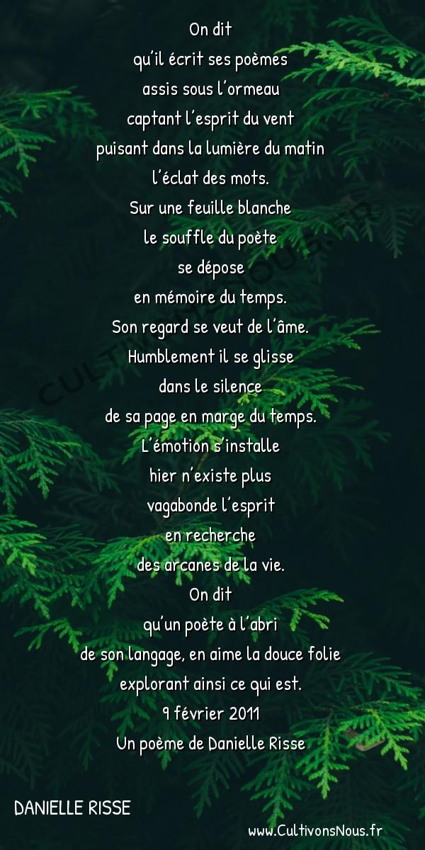 Poésies contemporaines - Danielle Risse - On dit -  On dit qu'il écrit ses poèmes