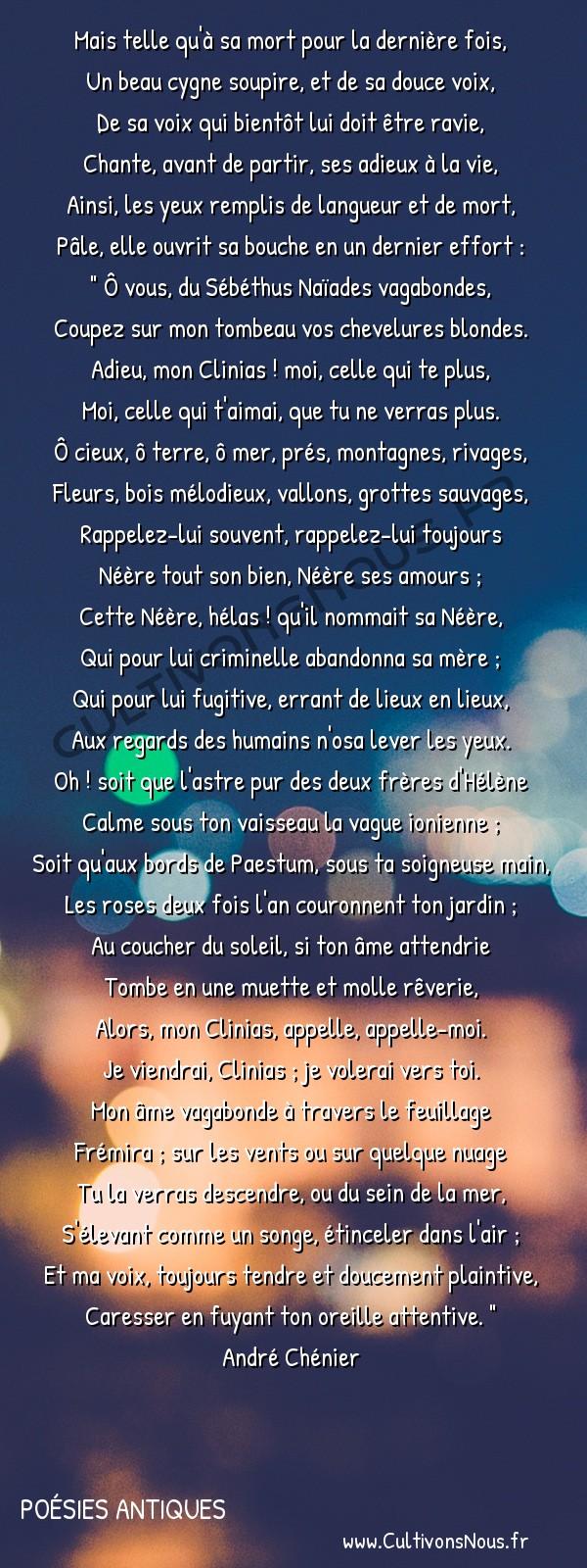 Poésies André Chénier - Poésies Antiques - Néère -  Mais telle qu'à sa mort pour la dernière fois, Un beau cygne soupire, et de sa douce voix,