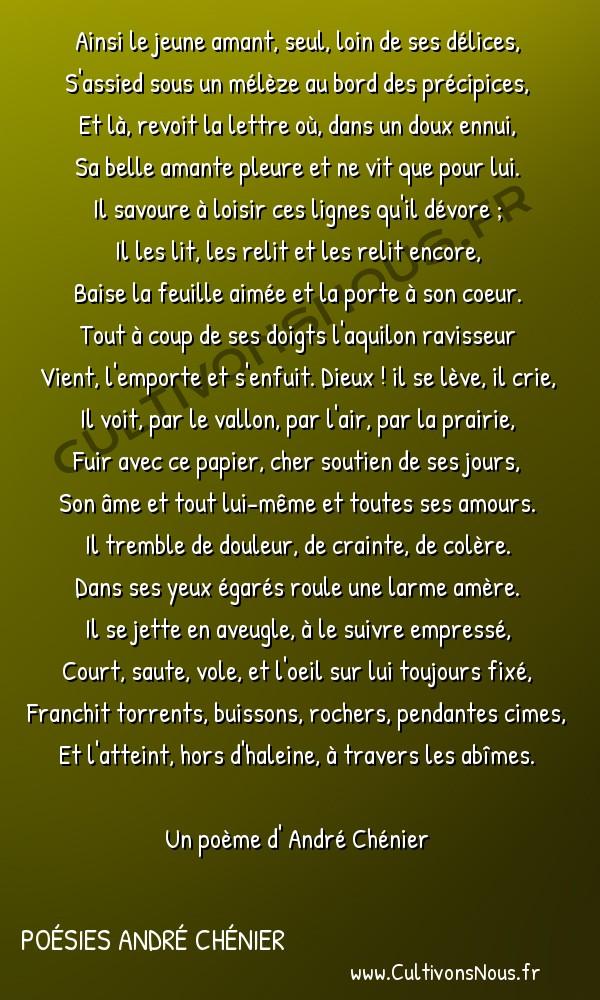 Poésies André Chénier - Poèmes divers - Art d'aimer fragment 3 -  Ainsi le jeune amant, seul, loin de ses délices, S'assied sous un mélèze au bord des précipices,
