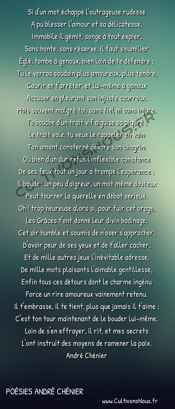 Poésies André Chénier - Poèmes divers - Art d'aimer fragment 6 -  Si d'un mot échappé l'outrageuse rudesse A pu blesser l'amour et sa délicatesse,