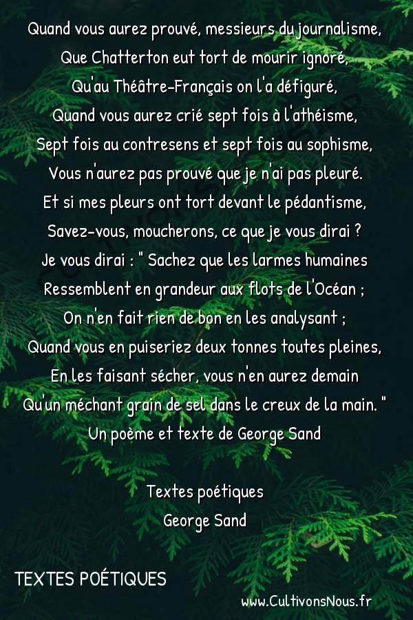 Poésie George Sand - Textes poétiques - Chatterton -  Quand vous aurez prouvé, messieurs du journalisme, Que Chatterton eut tort de mourir ignoré,