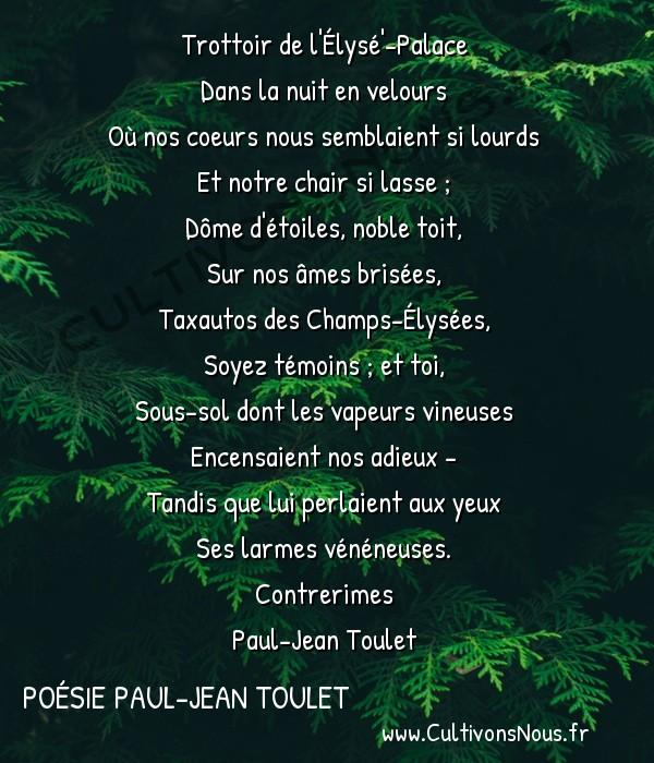 Poésie Paul-Jean Toulet - Contrerimes - Trottoir de l'Élysé'-Palace -   Trottoir de l'Élysé'-Palace Dans la nuit en velours