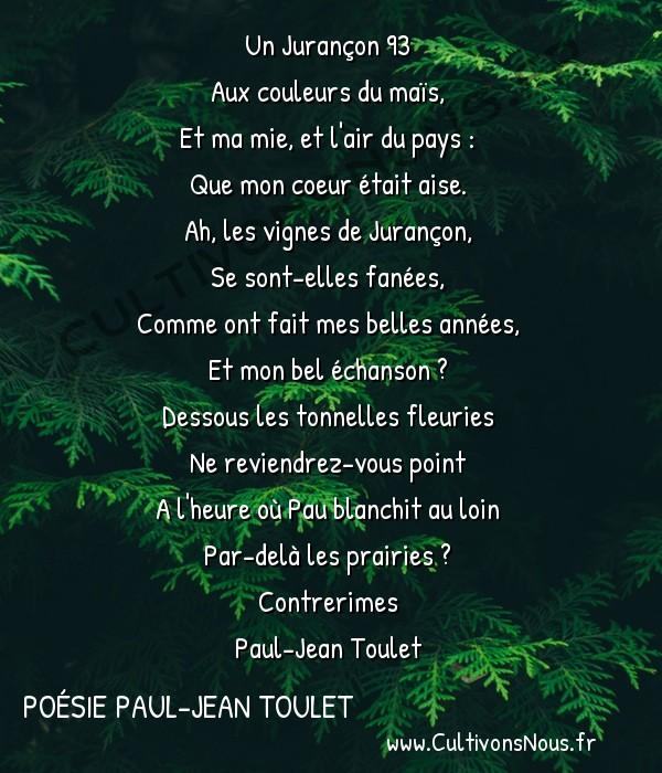 Poésie Paul-Jean Toulet - Contrerimes - Un Jurançon 93 -  Un Jurançon 93 Aux couleurs du maïs,