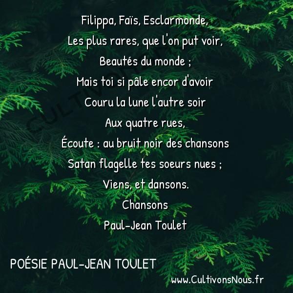 Poésie Paul-Jean Toulet - Chansons - Les trois dames d'Albi -  Filippa, Faïs, Esclarmonde, Les plus rares, que l'on put voir,