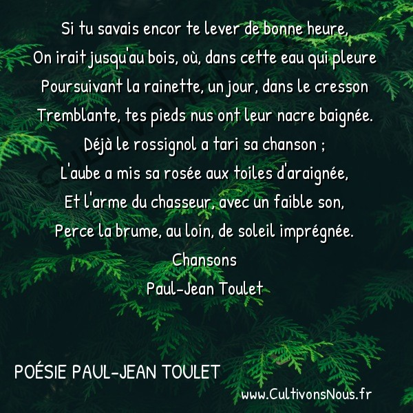 R veil chansons po sie paul jean toulet cultivons nous for Jean d ormesson si tu savais najat