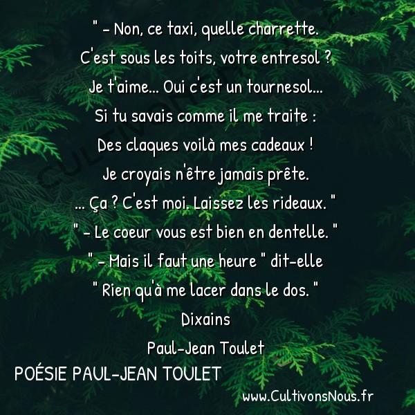 Poésie Paul-Jean Toulet - Dixains - Non ce taxi quelle charrette -