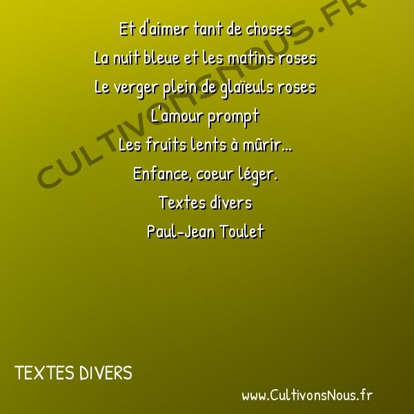 Poésie Paul-Jean Toulet - Textes divers - Ce n'est pas drôle de mourir -  Et d'aimer tant de choses La nuit bleue et les matins roses
