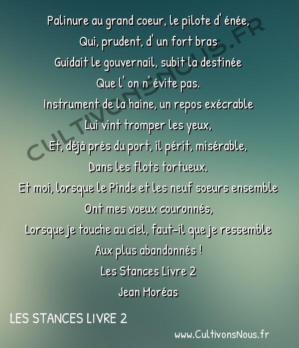 Poésie Jean Moréas - Les Stances Livre 2 - Palinure au grand coeur -  Palinure au grand coeur, le pilote d' énée, Qui, prudent, d' un fort bras