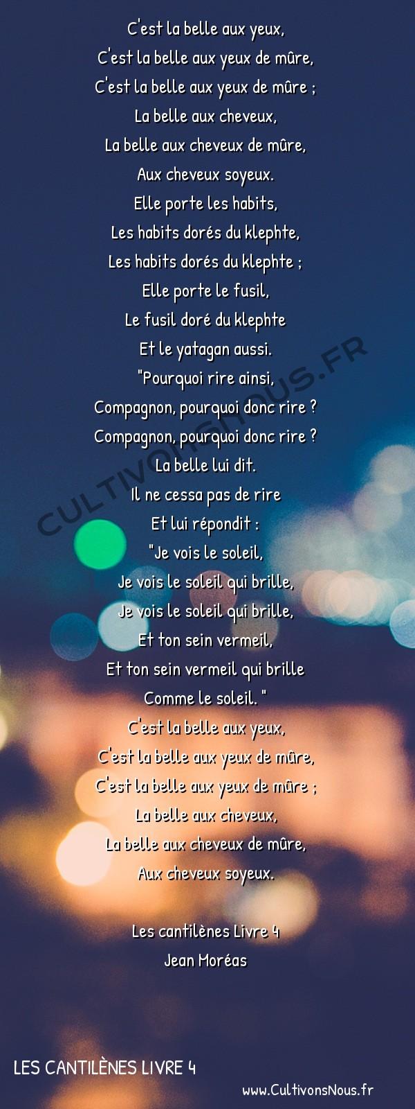 Poésie Jean Moréas - Les cantilènes Livre 4 - Airs de danse -  C'est la belle aux yeux, C'est la belle aux yeux de mûre,