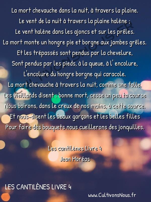 Poésie Jean Moréas - Les cantilènes Livre 4 - Chevauchée de la mort -  La mort chevauche dans la nuit, à travers la plaine. Le vent de la nuit à travers la plaine halène ;