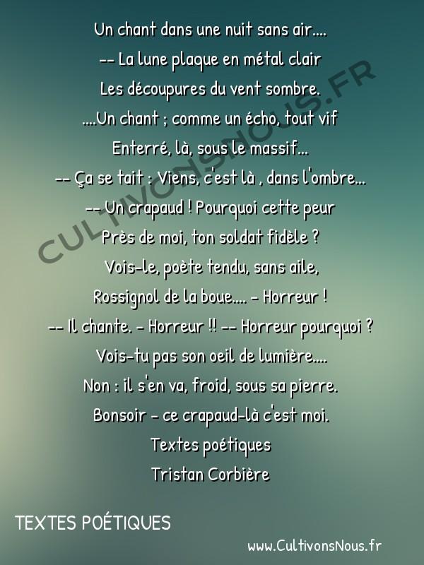 Poésie Tristan Corbiere - Textes poétiques - Le Crapeaud -  Un chant dans une nuit sans air.... -- La lune plaque en métal clair