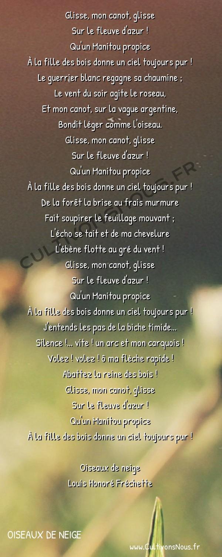 Poésie Louis Honoré Fréchette - Oiseaux de neige - Chant de la Huronne -  Glisse, mon canot, glisse Sur le fleuve d'azur !