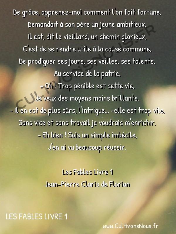 Poésie Jean-Pierre Claris de Florian - Les Fables Livre 1 - Le jeune homme et le vieillard -  De grâce, apprenez-moi comment l'on fait fortune, Demandait à son père un jeune ambitieux.