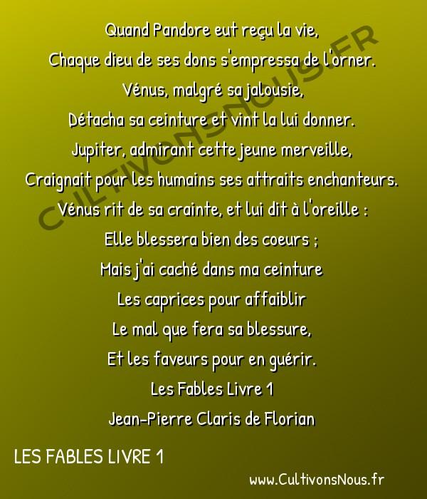 Poésie Jean-Pierre Claris de Florian - Les Fables Livre 1 - Pandore -  Quand Pandore eut reçu la vie, Chaque dieu de ses dons s'empressa de l'orner.