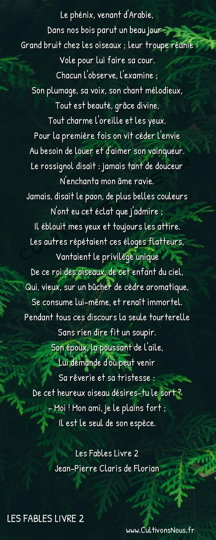 Poésie Jean-Pierre Claris de Florian - Les Fables Livre 2 - Le phénix -  Le phénix, venant d'Arabie, Dans nos bois parut un beau jour :