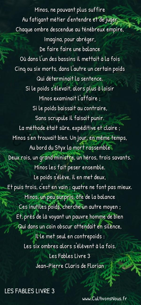 Poésie Jean-Pierre Claris de Florian - Les Fables Livre 3 - La balance de Minos -  Minos, ne pouvant plus suffire Au fatigant métier d'entendre et de juger